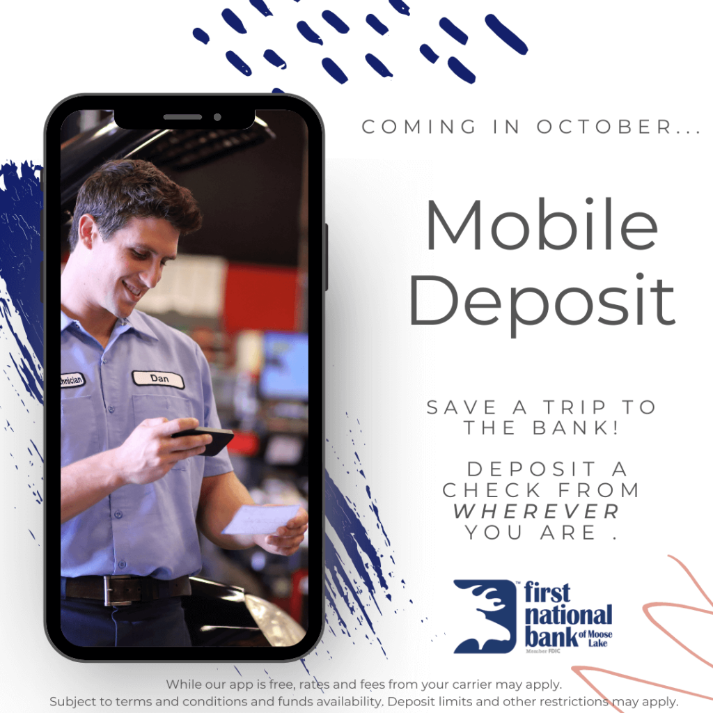 Mobile Deposit will be available starting October 25th, 2021