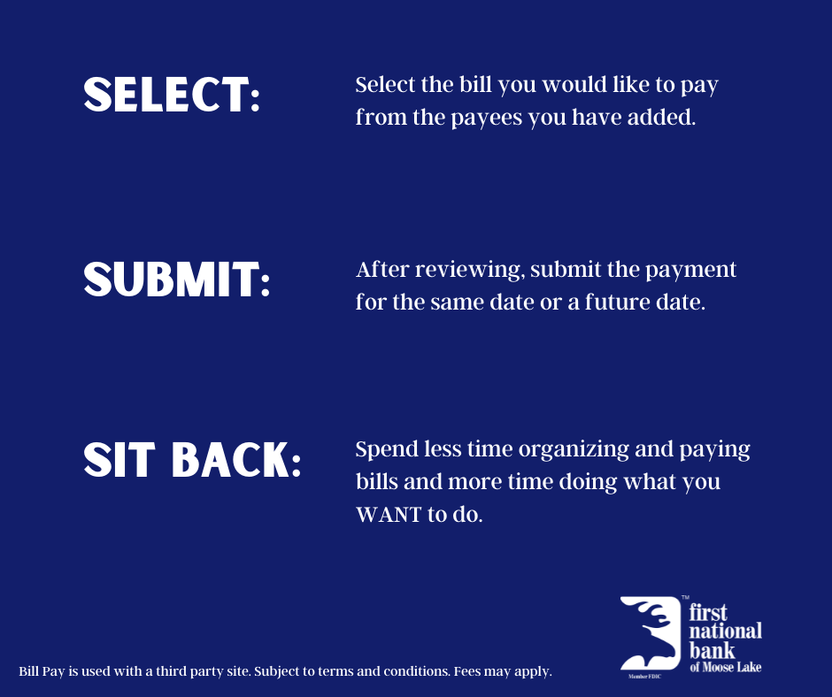 Bill Pay explanation: Select, Submit, Sit Back